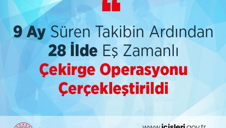 AYLARCA SÜREN TAKİP OPERASYONLA NOKTALANDI!